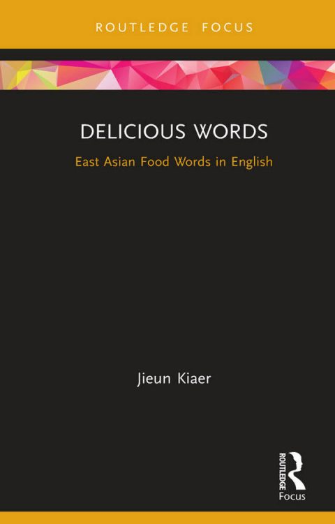 Delicious Words - East Asian Food Words in English