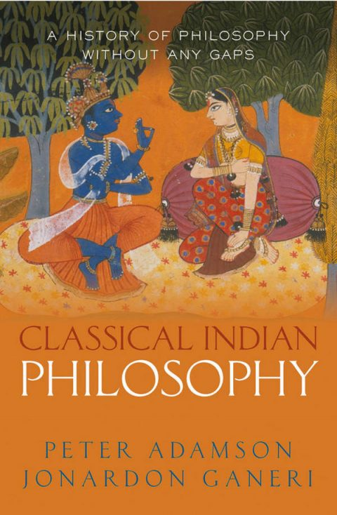A History of Philosophy Without Any Gaps - Volume 5 - Classical Indian Philosophy