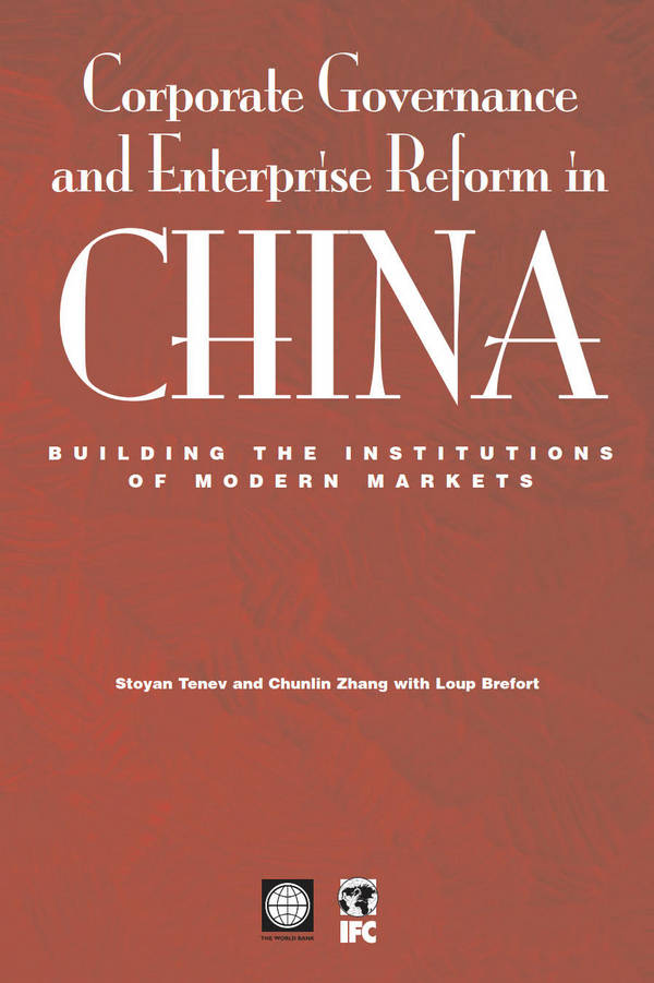 Corporate Governance and Enterprise Reform in China - Building the Institutions of Modern Markets