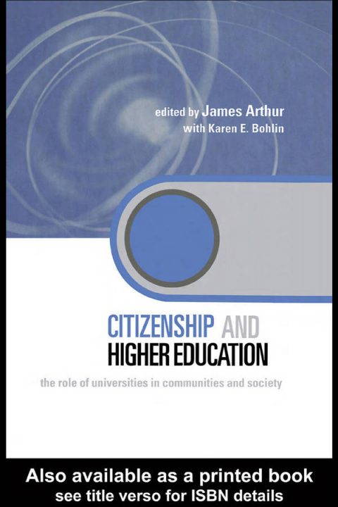 Citizenship and Higher Education - The Role of Universities in Community and Society