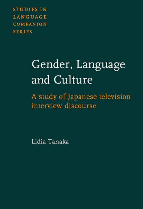 Gender, Language and Culture - A Study of Japanese Television Interview Discourse