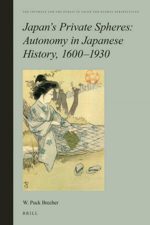 Japan's Private Spheres - Autonomy in Japanese History, 1600-1930