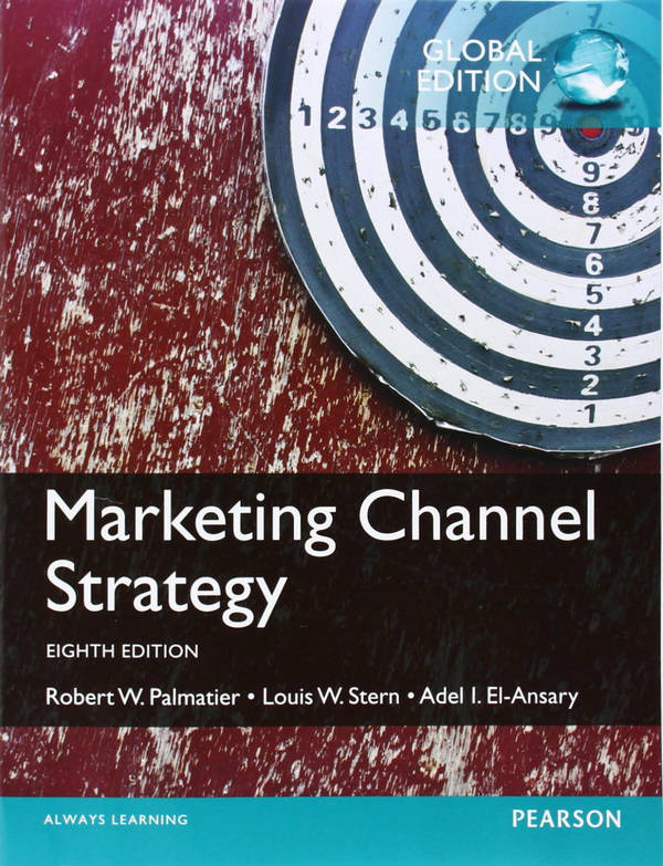 Marketing Channel Strategy (8th Global Edition)