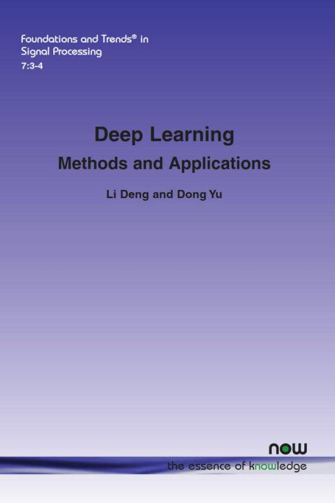 Deep Learning - Methods and Applications